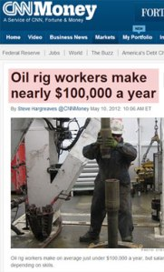 what the media says about oil rig jobs and oil and gas jobs